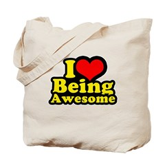 I love being awesome Tote Bag