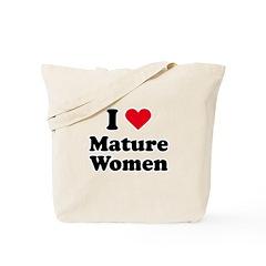 I love mature women Tote Bag