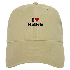I love mullets Baseball Cap