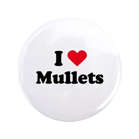 """I love mullets 3.5"""" Button (100 pack)"""