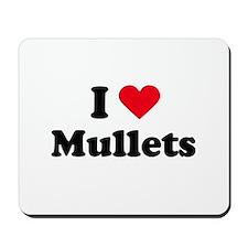 I love mullets Mousepad