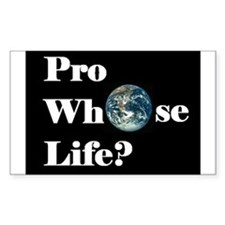 Pro Whose Life? Rectangle Decal