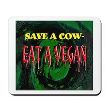 Save a Cow Mousepad