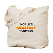 World's Hottest Plumber (B) Tote Bag
