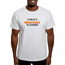 World's Hottest Plumber (B) T-Shirt