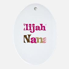 Elijah's Nana Oval Ornament
