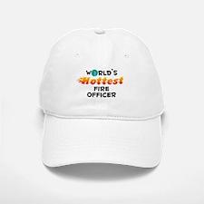 World's Hottest Fire .. (C) Baseball Baseball Cap