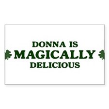 Donna is delicious Rectangle Decal