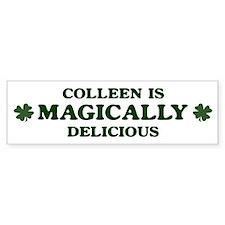 Colleen is delicious Bumper Car Sticker