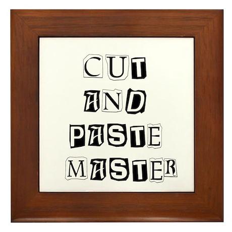 """""""Cut And Paste Master"""" Framed Tile"""