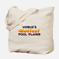 World's Hottest Pool .. (B) Tote Bag