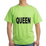 Queen (Front) Green T-Shirt