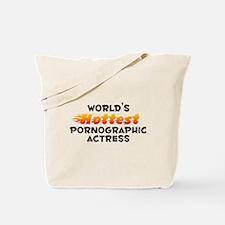 World's Hottest Porno.. (B) Tote Bag