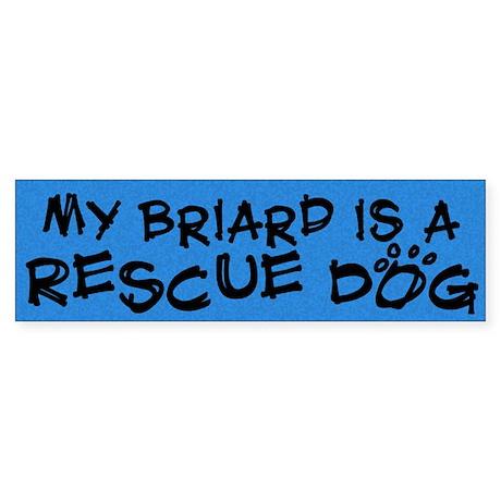 Rescue Dog Briard Bumper Sticker