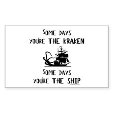Some days the kraken, some days the ship Decal