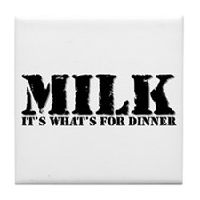 Milk for dinner Tile Coaster