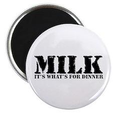 Milk for dinner Magnet