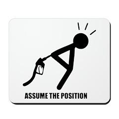Assume the Position Mousepad