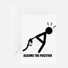 Assume the Position Greeting Card