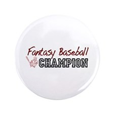 "Fantasy Baseball Champion 3.5"" Button"