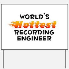 World's Hottest Recor.. (B) Yard Sign
