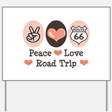 Peace Love Route 66 Road Trip Yard Sign