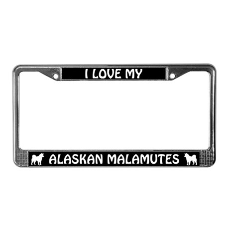 I Love My Alaskan Malamutes (PLURAL) License Frame