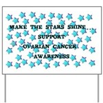 OVARIAN CANCER AWARENESS Yard Sign