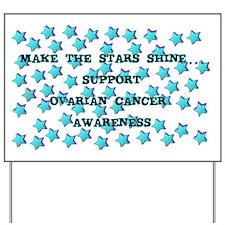 OVARIAN CANCER AWARENESS Yard Sign