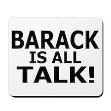 Barack all Talk Mousepad