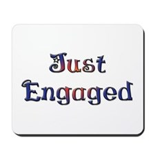 Just Engaged Mousepad