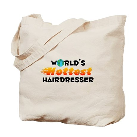 World's Hottest Haird.. (C) Tote Bag
