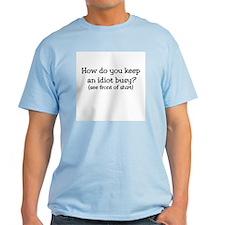 How Do You Keep an Idiot Busy T-Shirt