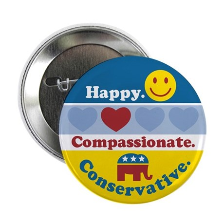"Happy Compassionate Conservative 2.25"" Button (100"