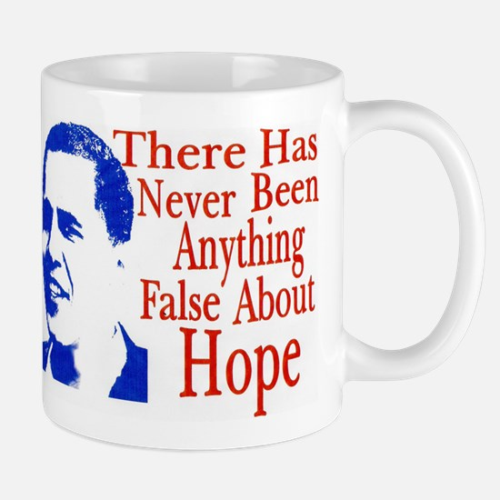 There Has Never Been Anything False About Hope Mug
