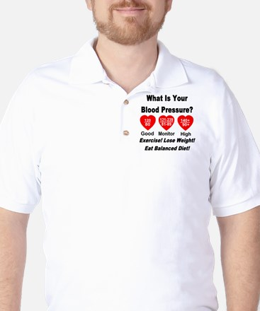 What Is Your Blood Pressure? Golf Shirt