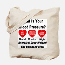 What Is Your Blood Pressure? Tote Bag