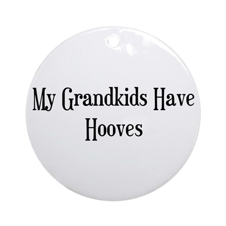 My Grandkids Have Hooves Ornament (Round)