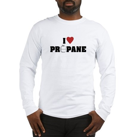 I Love Propane Long Sleeve T-Shirt