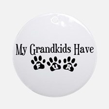 My Grandkids Have Fur Ornament (Round)