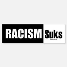Racism Suks Bumper Bumper Bumper Sticker