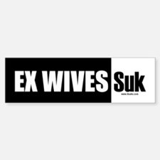 Ex Wives Suk Bumper Bumper Bumper Sticker