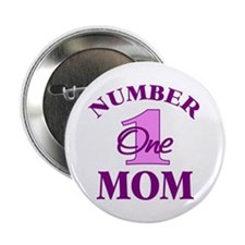 """Number One Mom 2.25"""" Button"""