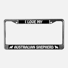 I Love My Australian Shepherd License Plate Frame