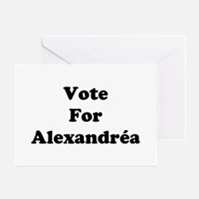 Vote For Alexandrea Greeting Card