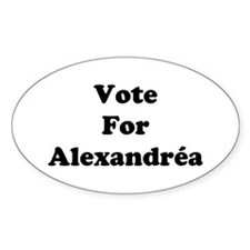 Vote For Alexandrea Oval Decal