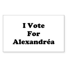 I Vote For Alexandrea Rectangle Decal