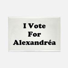 I Vote For Alexandrea Rectangle Magnet
