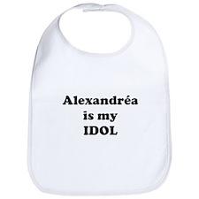 Alexandrea is my IDOL Bib