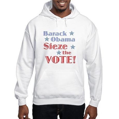 Obama Sieze the Vote Hooded Sweatshirt